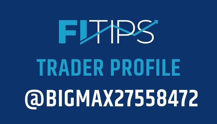 Trader Profile: @BigMax27558472