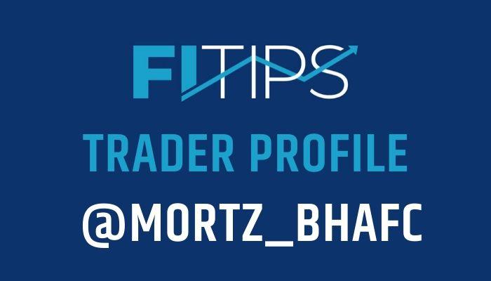 Trader Profile: @Mortz_BHAFC
